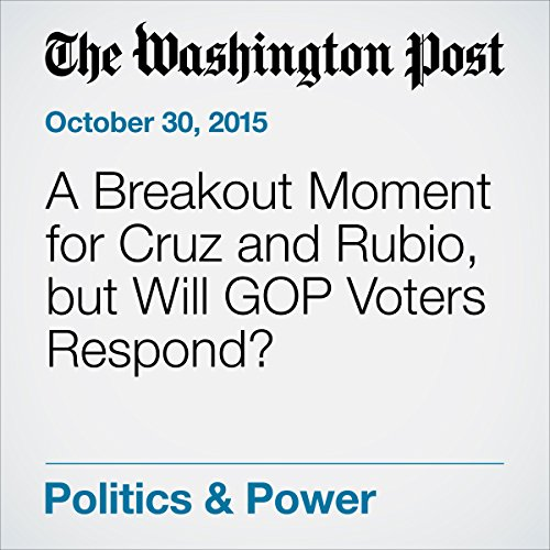 A Breakout Moment for Cruz and Rubio, but Will GOP Voters Respond? cover art