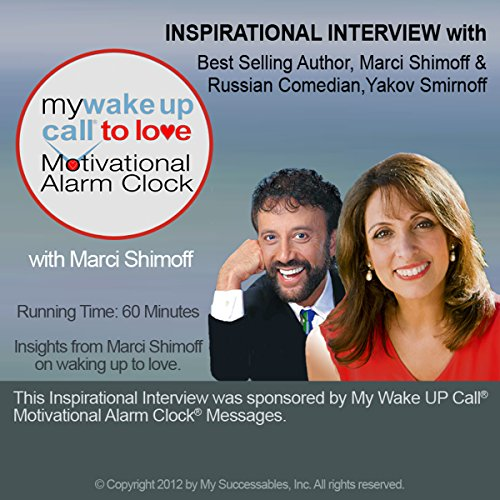 My Wake UP Call (R) to Love Inspirational Interview audiobook cover art