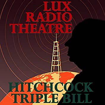 Alfred Hitchcock Triple Bill - Thrilling Classic Radio Plays