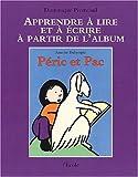 Apprendre lire et ecrire - Peric et pac