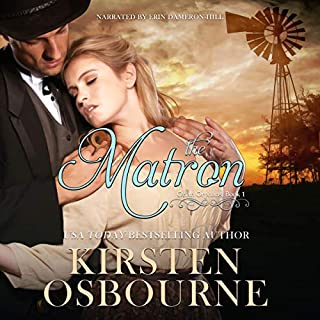 The Matron     Orlan Orphans, Book 1              By:                                                                                                                                 Kirsten Osbourne                               Narrated by:                                                                                                                                 Erin Dameron-Hill                      Length: 1 hr and 18 mins     3 ratings     Overall 3.3