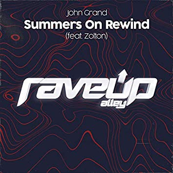 Summers on Rewind (feat. Zolton)