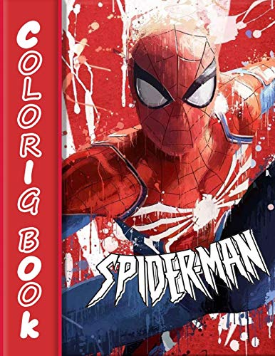 Spider-Man Coloring Book: Coloring Book for Kids, Adults and Any Fans of this Character and Superheroes