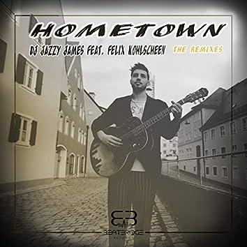 Hometown (The Remixes)