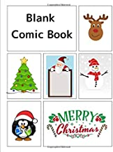 Blank Comic Book: Christmas- themed cover, 120 pages, 5 repeated templates, 8.5 by 11