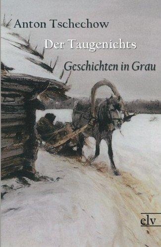 Der Taugenichts: Geschichten in Grau