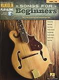 Songs for Beginners: Mandolin Play-Along Volume 10 (Hal Leonard Mandolin Play-along)
