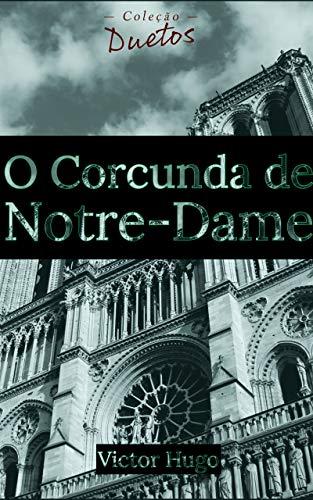 O Corcunda de Notre-Dame (Coleção Duetos)