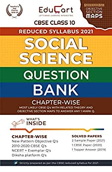 Educart CBSE Social Science Class 10 Question Bank (Reduced Syllabus) for 2021 by [Educart]