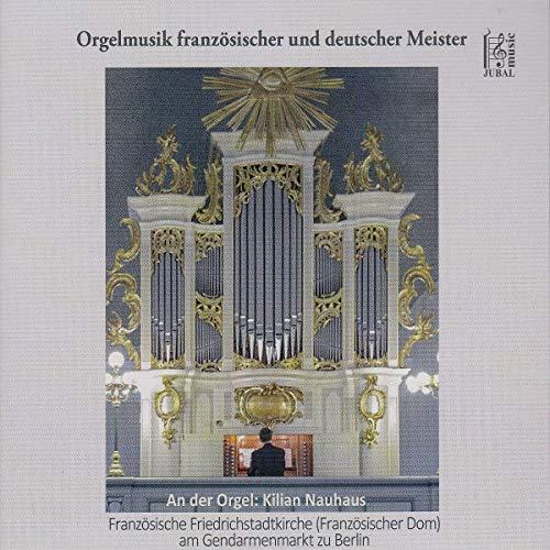Orgelmusik Französischer und Deutscher Meister