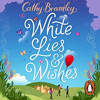 White Lies and Wishes                   By:                                                                                                                                 Cathy Bramley                               Narrated by:                                                                                                                                 Colleen Prendergast                      Length: 12 hrs and 21 mins     17 ratings     Overall 4.1