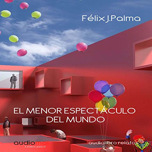 El menor espectáculo del mundo [The Smallest Show on Earth] audiobook cover art