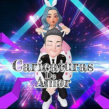 Caricaturas De Amor (Remasterizado)