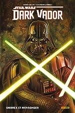 Dark Vador T01 - Ombres et mensonges de Kieron Gillen