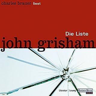 Die Liste                   Autor:                                                                                                                                 John Grisham                               Sprecher:                                                                                                                                 Charles Brauer                      Spieldauer: 7 Std. und 7 Min.     122 Bewertungen     Gesamt 3,9