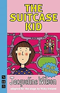 The Suitcase Kid (NHB Modern Plays): stage version (English Edition)