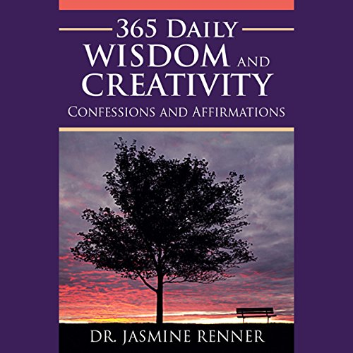 365 Daily Wisdom and Creativity Confessions and Affirmations cover art