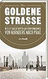 Die Goldene Strasse - 11 1/2 Tagesetappen auf dem Königsweg von Nürnberg nach Prag