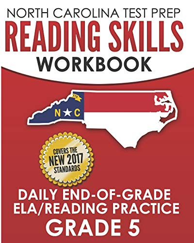 Compare Textbook Prices for NORTH CAROLINA TEST PREP Reading Skills Workbook Daily End-of-Grade ELA/Reading Practice Grade 5: Preparation for the EOG English Language Arts/Reading Tests  ISBN 9781729287521 by Hawas, E.
