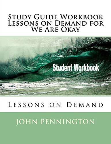 Study Guide Workbook Lessons on Demand for We Are Okay: Lessons on Demand