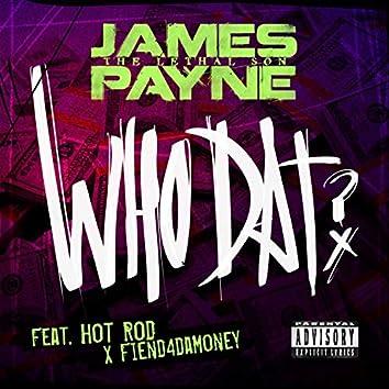 Who Dat (feat. Fiend & Hot Rod)