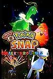 New Pokemon Snap Walkthrough: Tips - Cheats - And More!