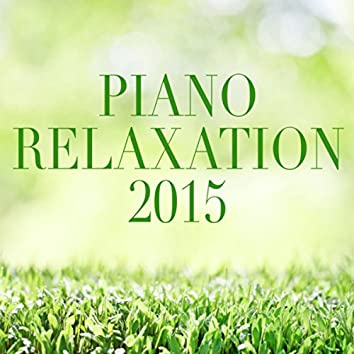 Piano Relaxation 2015