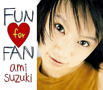FUN for FAN