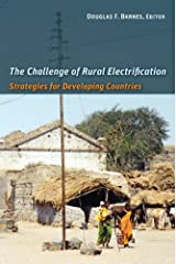The Challenge of Rural Electrification: Strategies for Developing Countries (Rff Press) Kindle Edition