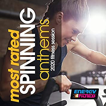 Most Rated Spinning Anthems 2020 Fitness Session