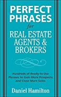 Perfect Phrases for Real Estate Agents and Brokers