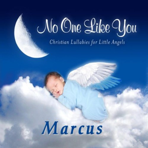 Marcus, I Love You So (Markes, Markis, Markkus, Markus, Marrcus)