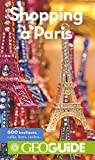 Shopping à Paris (GEOGuide - France) (French Edition)