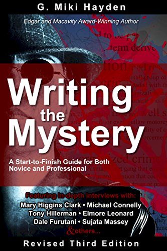 Writing the Mystery: A Start-to-Finish Guide for Both Novice and Professional