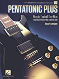 Pentatonic Plus: Break Out of the Box: Variations on Rock's Most Essential Scale
