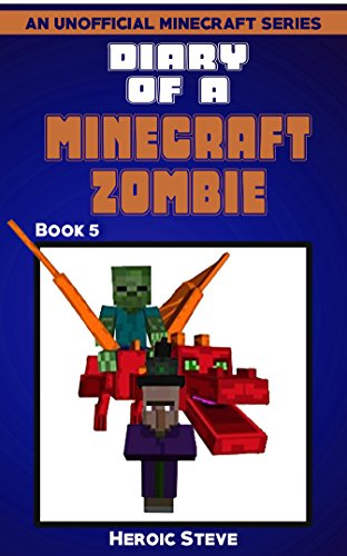 Diary of a Minecraft Zombie Book 5 (An Unofficial Minecraft Book) (English Edition)