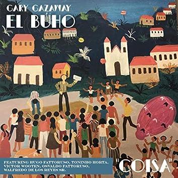 Coisa (feat. Hugo Fattoruso, Toninho Horta, Victor Wooten, Osvaldo Fattoruso & Walfredo De Los Reyes, Sr.)