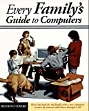 Every Family's Guide to Computers