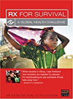 Rx for Survival: A Global Health Challenge [DVD] [Import]
