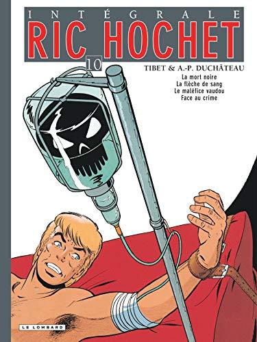 Intégrale Ric Hochet - tome 10 - Intégrale Ric Hochet 10