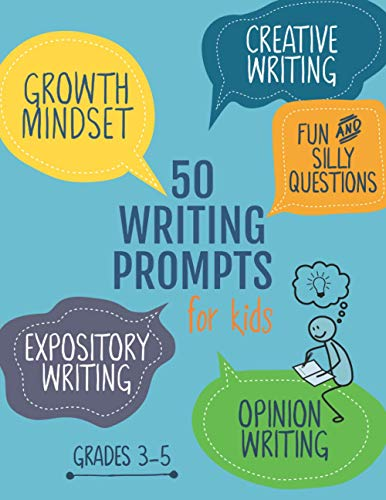 50 Writing Prompts for Kids: Grades 3-5   Growth Mindset Questions   Creative Writing   Opinion Writing   Expository Writing   Narrative Writing