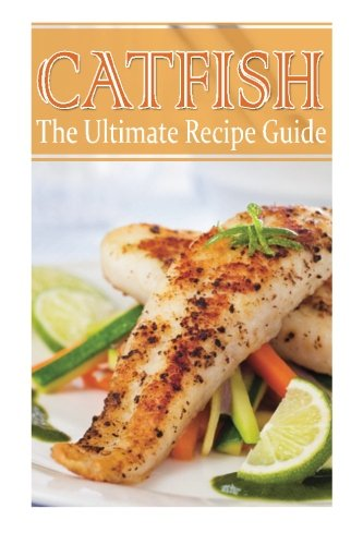 Download Catfish - The Ultimate Recipe Guide 