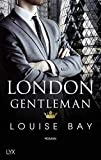 London Gentleman (Kings of London Reihe, Band 2)