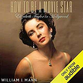 How to Be a Movie Star audiobook cover art