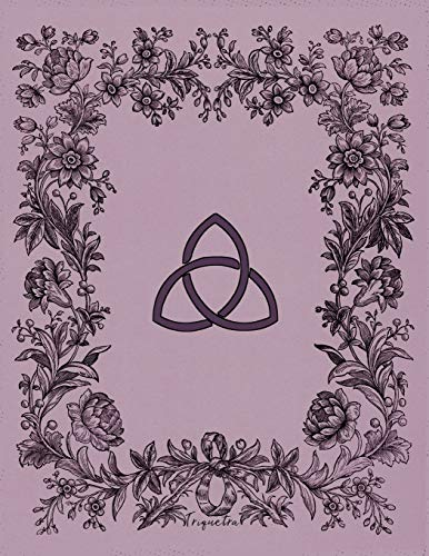 Triquetra: Monthly And Weekly Schedule Organizer Agenda Planner With Moon Phases Wheel Of The Year Calendar Dates And Goals Pages Lavender Purple Flowers Wicca Design Cover
