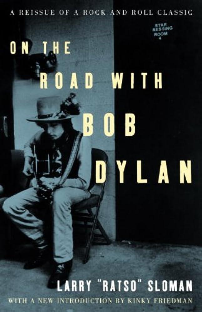 楕円形水平移動するOn the Road with Bob Dylan (English Edition)