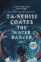 The Water Dancer (Oprah's Book Club): A Novel
