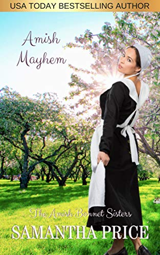 Amish Mayhem: Amish Romance (The Amish Bonnet Sisters Book 12) (English Edition)