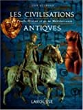 Les civilisations antiques, du Proche-Orient et de la Méditerranée