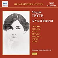 Great Singers: Maggie Teyte a Vocal Portrait
